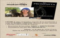 Charla de Mabel Lozano en Cretas, sobre el negocio de la prostitución, este sábado