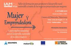 Taller 'Mujer y emprendedora' para promover el desarrollo rural sostenible a través de negocios proyectados por mujeres
