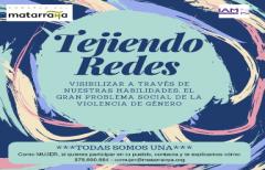 Tejiendo redes: un proyecto para visibilizar la violencia de género, organizado por la Comarca del Matarraña